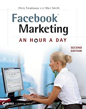 Facebook Marketing: An Hour a Day 9781118147832
