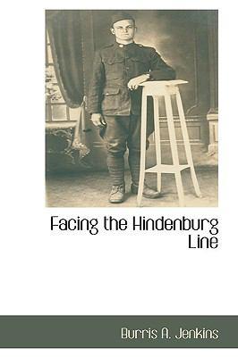 Facing the Hindenburg Line