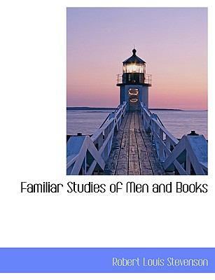 Familiar Studies of Men and Books 9781115766968