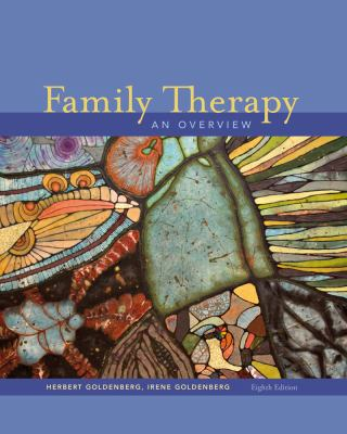 Family Therapy: An Overview 9781111828806