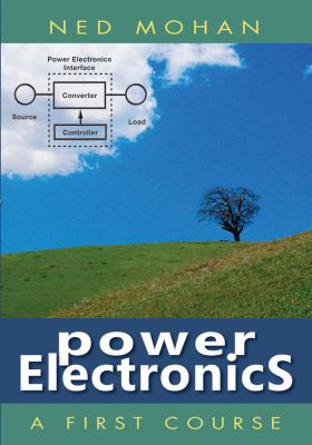 Power Electronics: A First Course 9781118074800