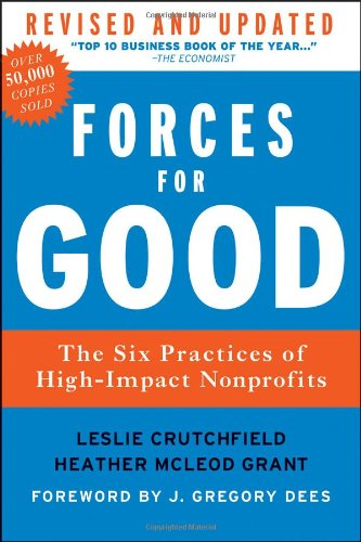 Forces for Good: The Six Practices of High-Impact Nonprofits 9781118118801