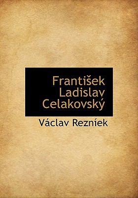 Franti Ek Ladislav Celakovsk 9781117752150