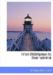 From Midshipman to Rear-Admiral 4756181