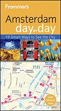 Frommer's Amsterdam Day by Day [With Foldout Map] 9781118066300
