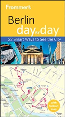 Frommer's Berlin Day by Day 9781119993186