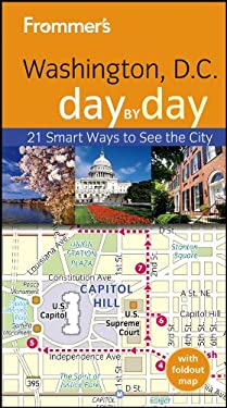 Frommer's Washington D.C. Day by Day 9781118288610
