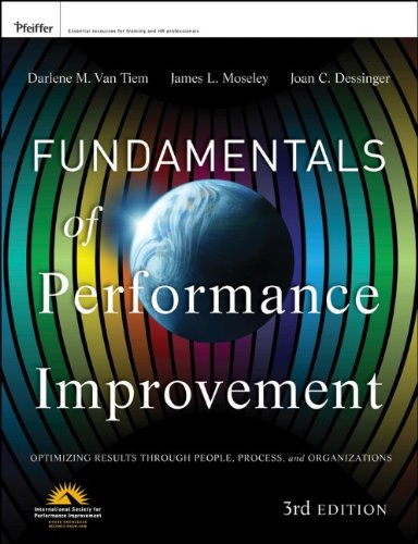 Fundamentals of Performance Improvement: Optimizing Results Through People, Process, and Organizations 9781118025246