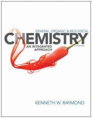 General Organic and Biological Chemistry: An Integrated Approach 9781118352588
