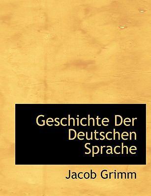 Geschichte Der Deutschen Sprache 9781116726503