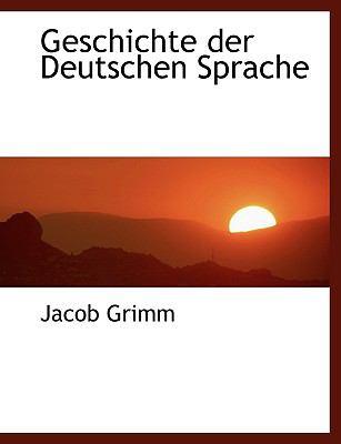 Geschichte Der Deutschen Sprache 9781116830453