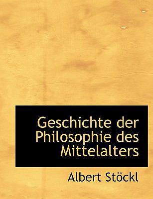 Geschichte Der Philosophie Des Mittelalters 9781116369847