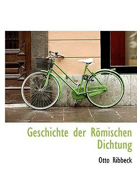 Geschichte Der R Mischen Dichtung 9781117186696