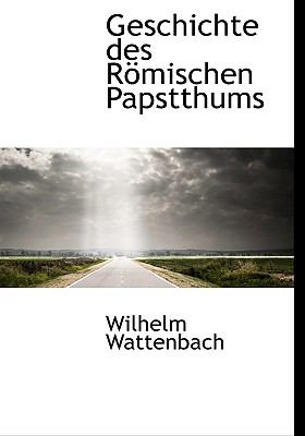 Geschichte Des R Mischen Papstthums 9781117261577
