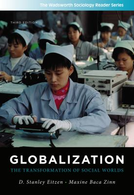 Globalization: The Transformation of Social Worlds 9781111301583