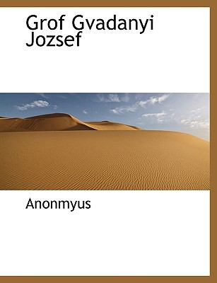 Grof Gvadanyi Jozsef 9781116545708