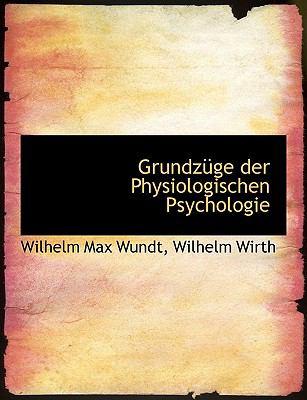 Grundz GE Der Physiologischen Psychologie 9781116895247
