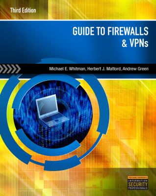 Guide to Firewalls & VPNs 9781111135393