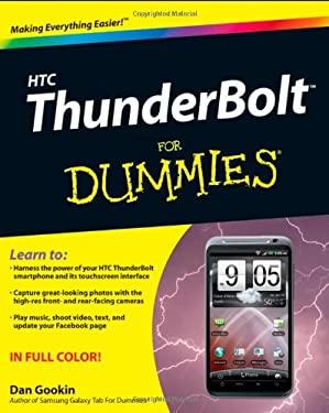 HTC ThunderBolt for Dummies 9781118076019