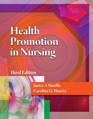 Health Promotion in Nursing with Premium Website Printed Access Card 9781111640460