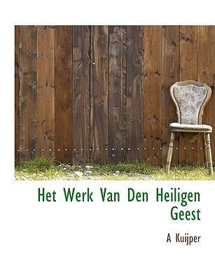 Het Werk Van Den Heiligen Geest 9781116663389