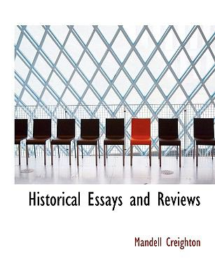 Historical Essays and Reviews 9781115568937