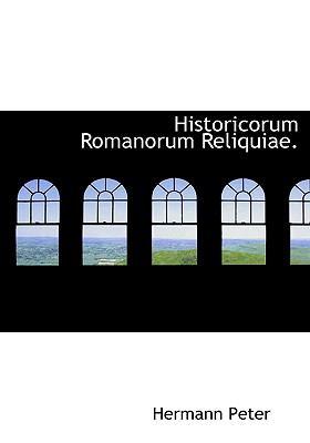Historicorum Romanorum Reliquiae. 9781117146294
