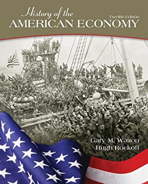 History of the American Economy (with Infotrac and Economic Applications Printed Access Card) 9781111822927