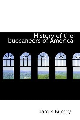 History of the Buccaneers of America 9781115200370