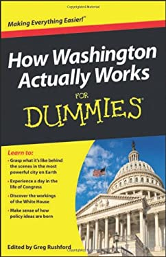 How Washington Actually Works for Dummies 9781118312957