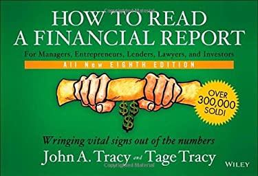 How to Read a Financial Report: Wringing Vital Signs out of the Numbers