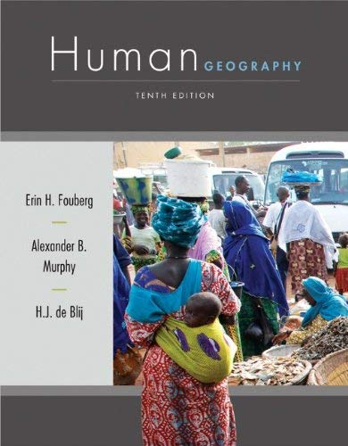 Human Geography: People, Place, and Culture 9781118018699