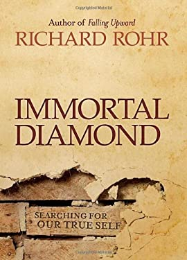 Immortal Diamond: The Search for Our True Self 9781118303597