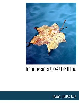 Improvement of the Mind 9781116405064