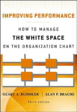 Improving Performance: How to Manage the White Space on the Organization Chart 9781118143704