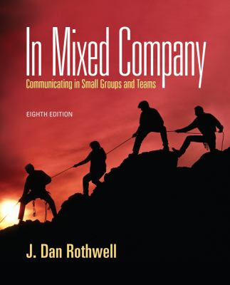 In Mixed Company: Communicating in Small Groups 9781111346850