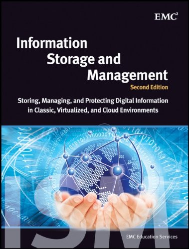 Information Storage and Management: Storing, Managing, and Protecting Digital Information in Classic, Virtualized, and Cloud Environments 9781118094839