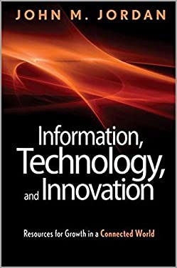Information, Technology, and Innovation: Resources for Growth in a Connected World 9781118155783