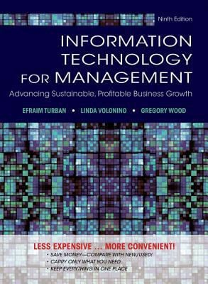 Information Technology for Management: Reinventing the Organization 9781118357040