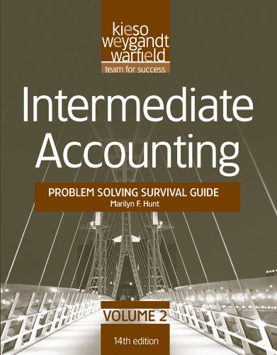 Intermediate Accounting Problem Solving Survival Guide, Volume II: Chapters 15-24