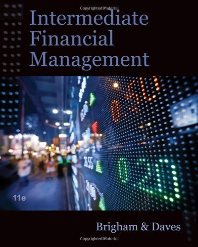 Intermediate Financial Management (with Thomson One - Business School Edition Finance 1-Year 2-Semester Printed Access Card) - 11th Edition