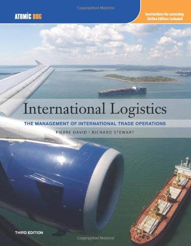 International Logistics: The Management of International Trade Operations 9781111464981