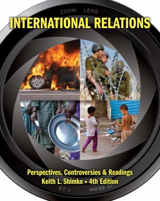 International Relations: Perspectives, Controversies and Readings 9781111833138