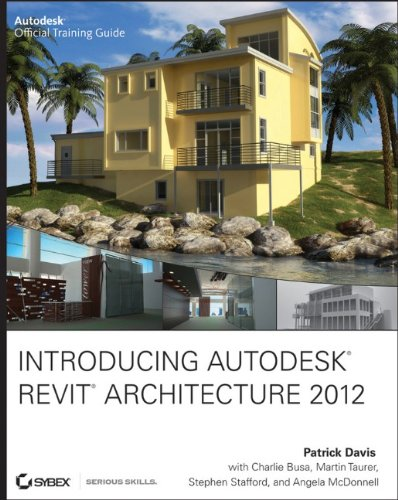 Introducing Autodesk Revit Architecture 2012 9781118029961