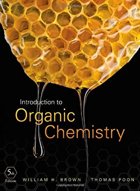 Introduction to organic chemistry by william h brown thomas poon introduction to organic chemistry fandeluxe Gallery