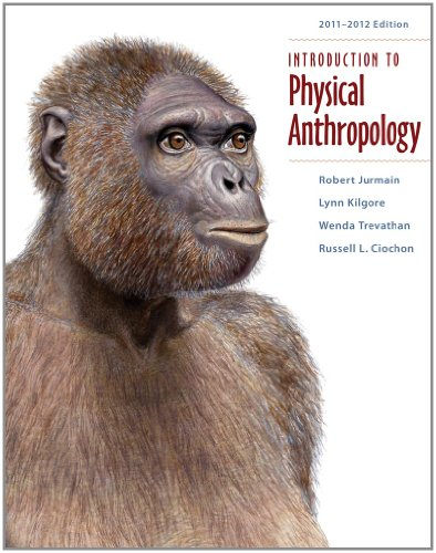 Introduction to Physical Anthropology 9781111297930