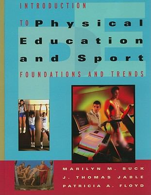 Introduction to Physical Education and Sport: Foundations and Trends 9781111428051