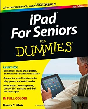 Ipad for Seniors for Dummies 9781118497081