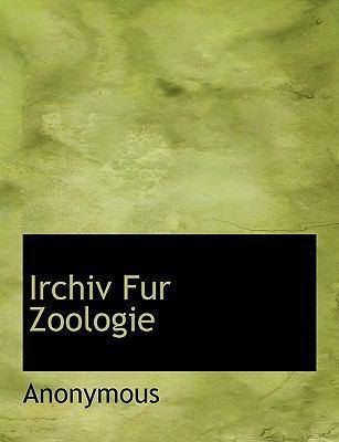 Irchiv Fur Zoologie 9781116421989