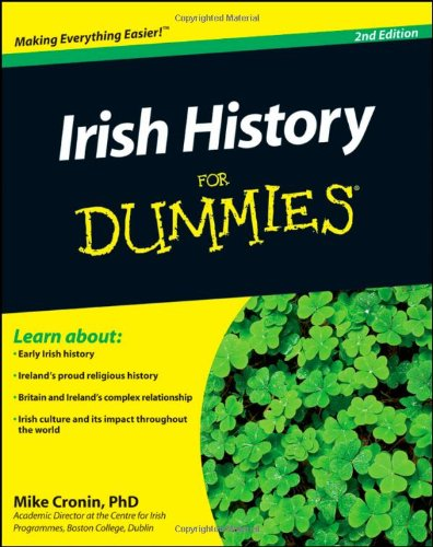 Irish History for Dummies 9781119995876